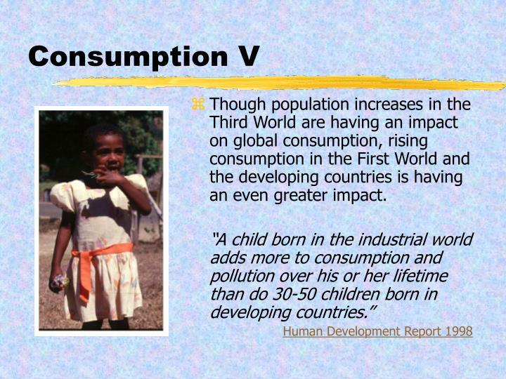 Consumption V
