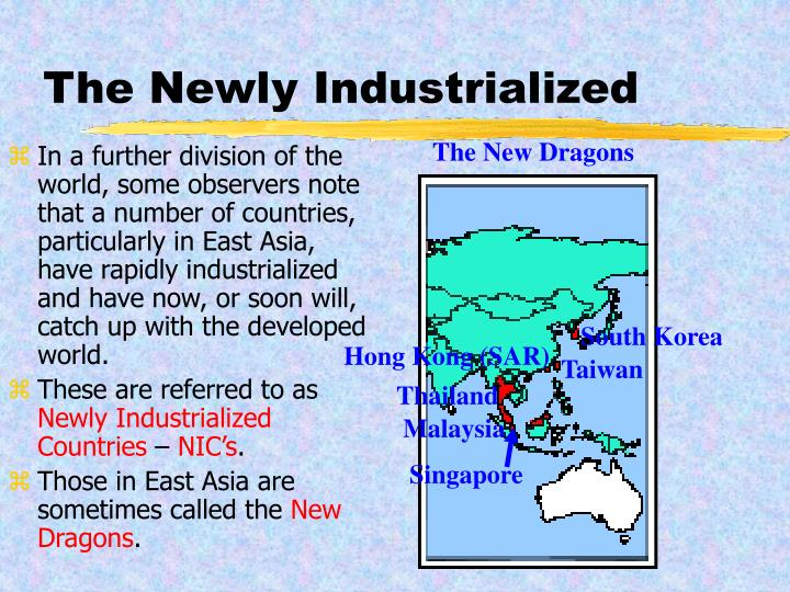 The Newly Industrialized