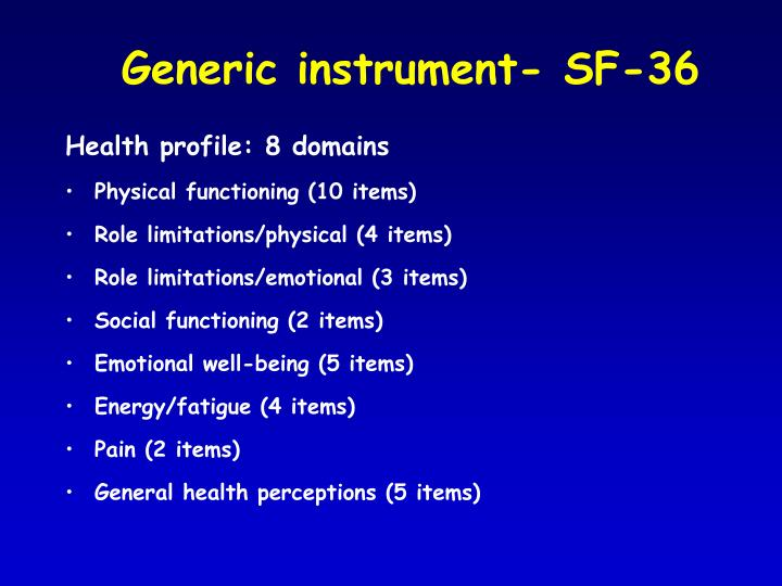 Generic instrument- SF-36
