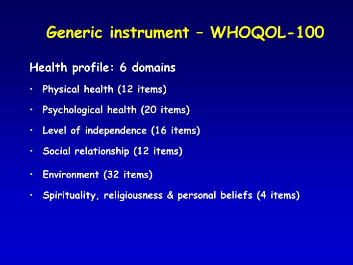 Generic instrument – WHOQOL-100