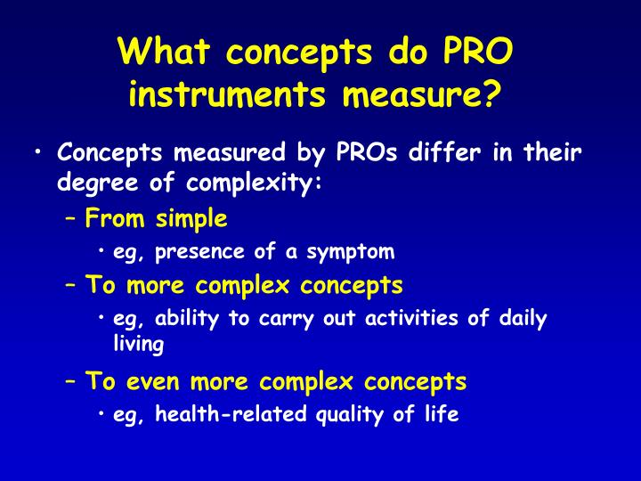 What concepts do PRO instruments measure?