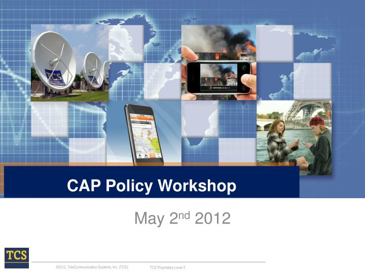 Cap policy workshop