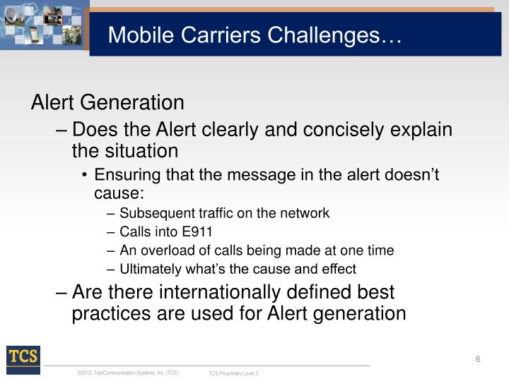 Mobile Carriers Challenges…