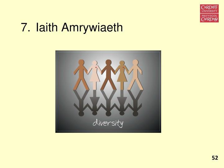 7. Iaith Amrywiaeth