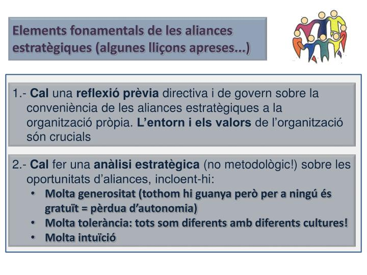 Elements fonamentals de les aliances estratègiques (algunes lliçons apreses...)