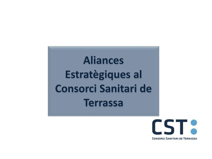 Aliances Estratègiques al Consorci Sanitari de Terrassa