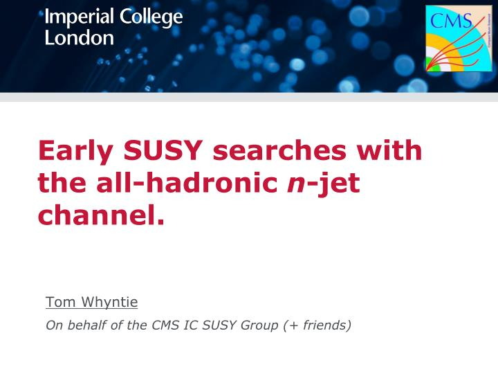 Early SUSY searches with the all-hadronic