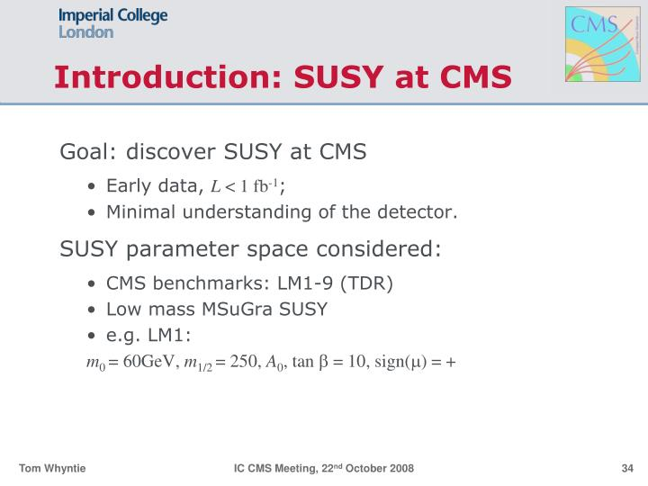 Introduction: SUSY at CMS