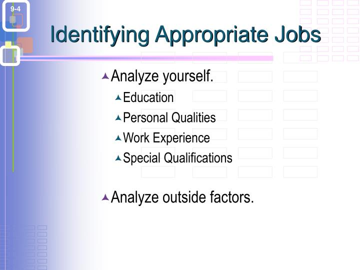 Identifying Appropriate Jobs