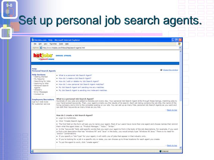 Set up personal job search agents.