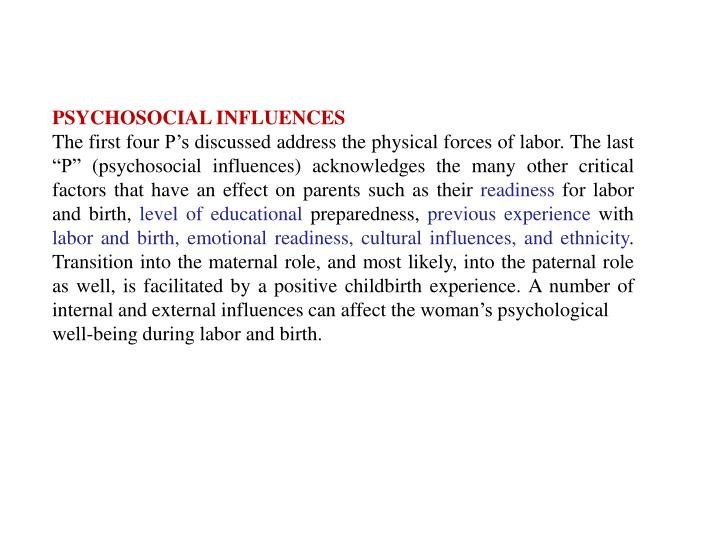 PSYCHOSOCIAL INFLUENCES