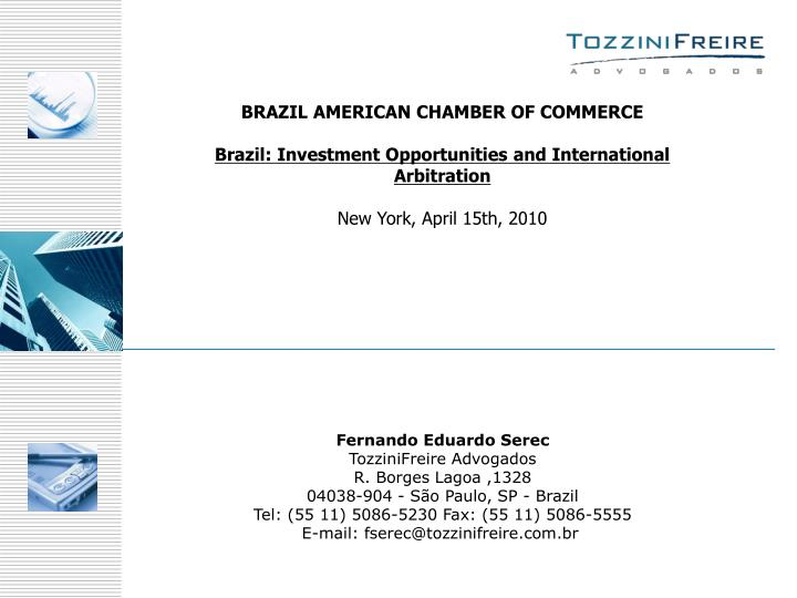 BRAZIL AMERICAN CHAMBER OF COMMERCE