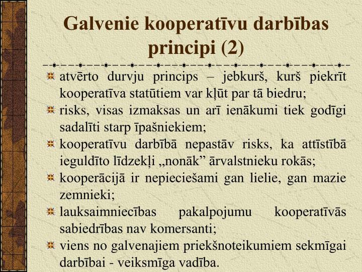 Galvenie kooperatīvu darbības principi (2)