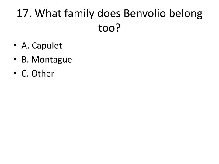 17. What family does