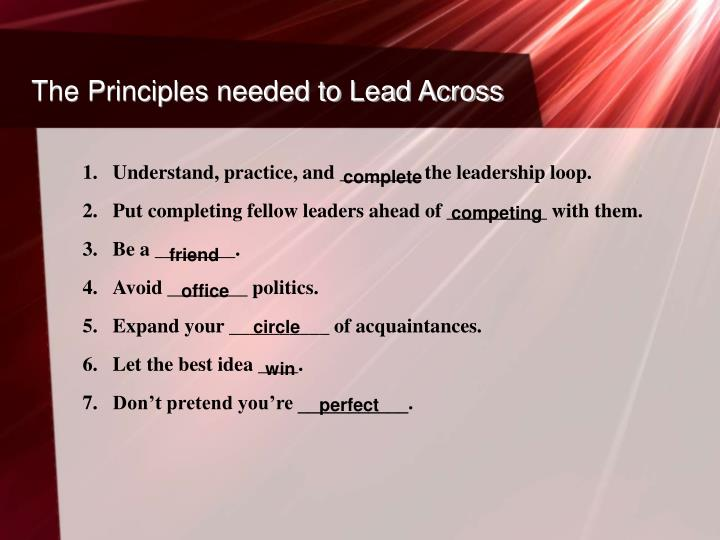 The Principles needed to Lead Across