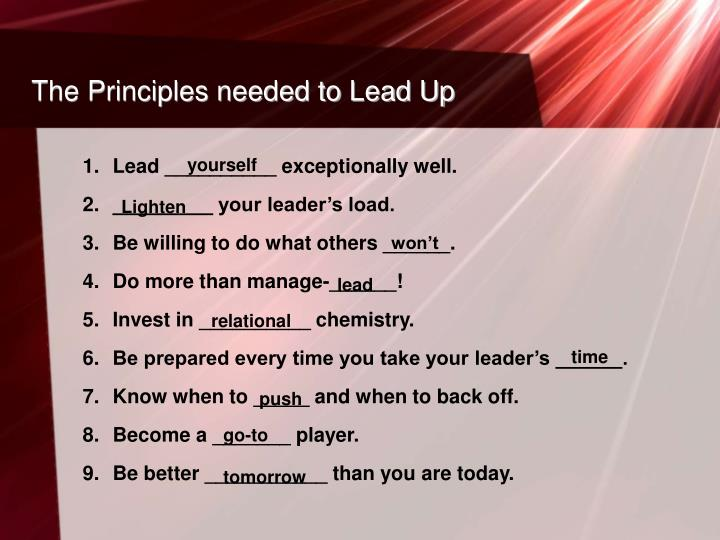 The Principles needed to Lead Up