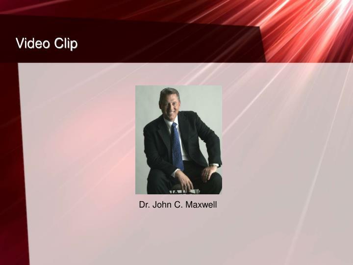 Dr. John C. Maxwell