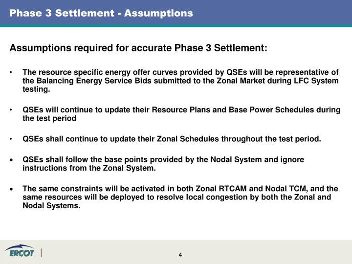 Phase 3 Settlement - Assumptions