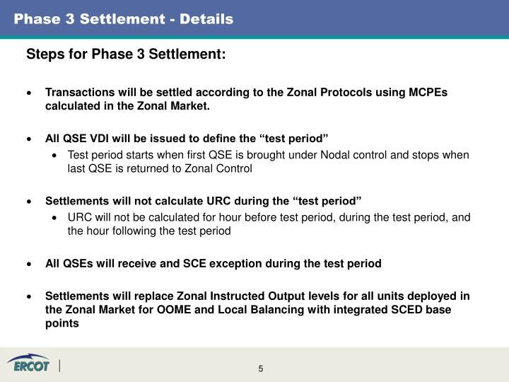 Phase 3 Settlement - Details