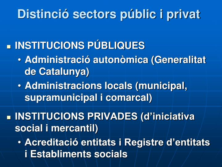 Distinció sectors públic i privat