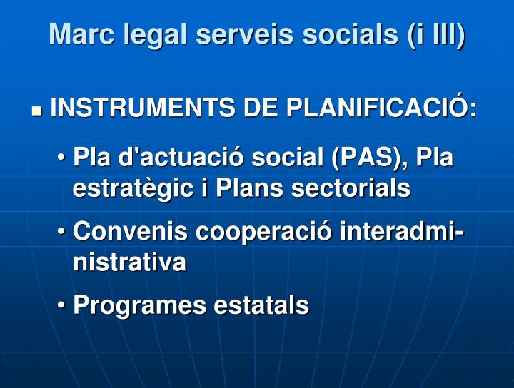 Marc legal serveis socials (i III)