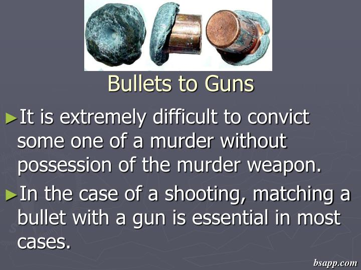 Bullets to Guns