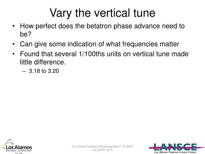 Vary the vertical tune