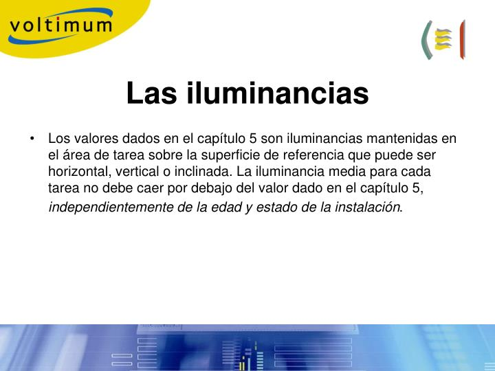 Las iluminancias