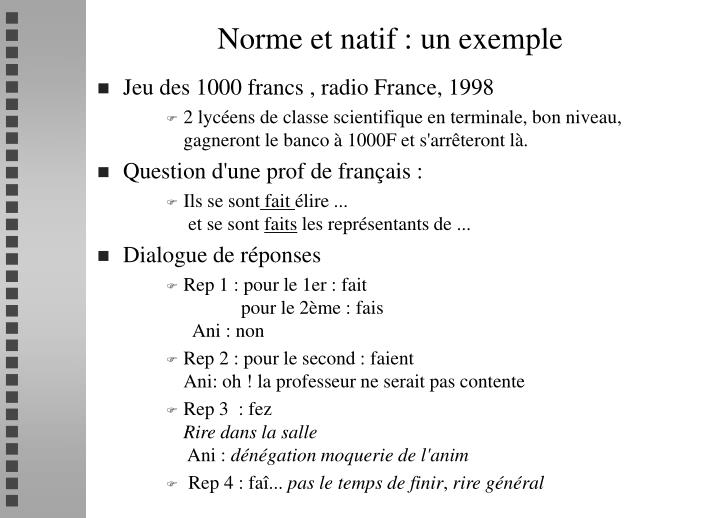 Norme et natif : un exemple