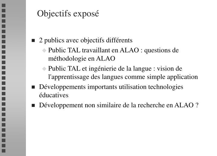 Objectifs exposé