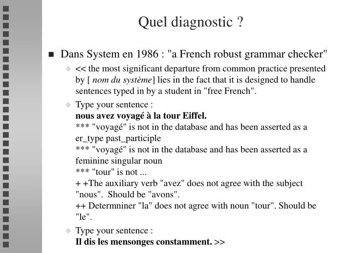 Quel diagnostic ?