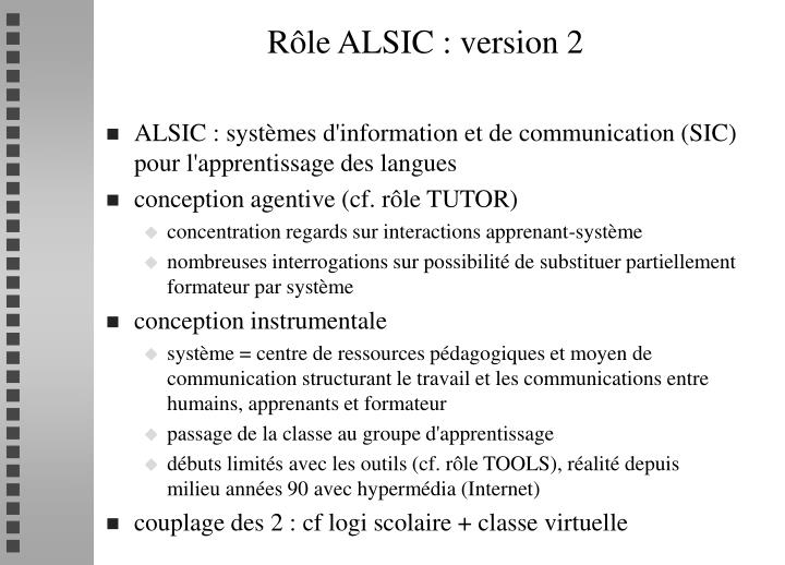 Rôle ALSIC : version 2