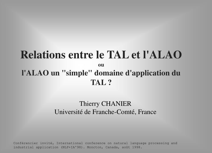 Relations entre le tal et l alao ou l alao un simple domaine d application du tal