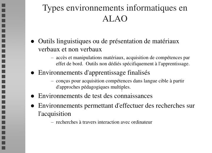 Types environnements informatiques en ALAO