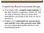 cognitively based assessment design