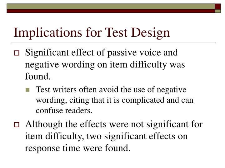 Implications for Test Design