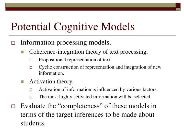 Potential Cognitive Models