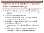 summary of the benefits of cognitively based assessment design