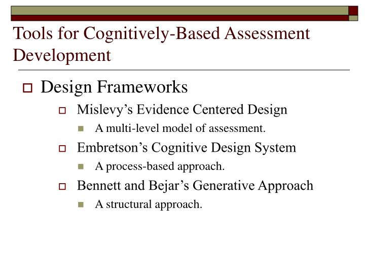 Tools for Cognitively-Based Assessment Development