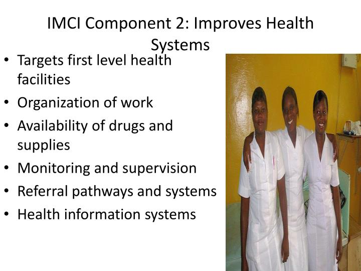 IMCI Component 2: Improves Health Systems