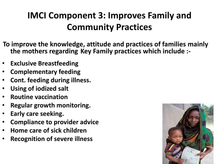 IMCI Component 3: Improves Family and Community Practices