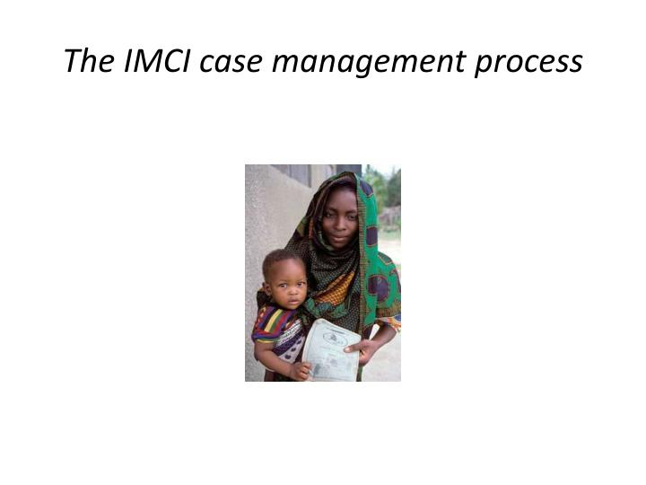 The IMCI case management process