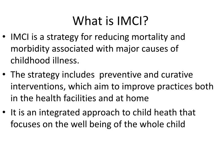 What is IMCI?
