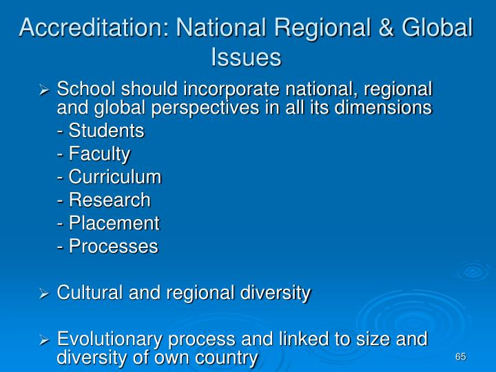 Accreditation: National Regional & Global Issues