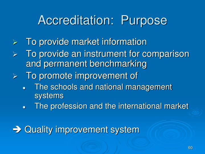 Accreditation:  Purpose