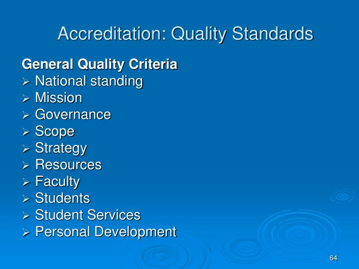 Accreditation: Quality Standards