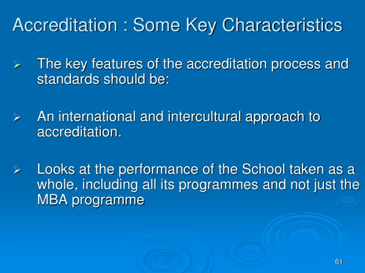 Accreditation : Some Key Characteristics
