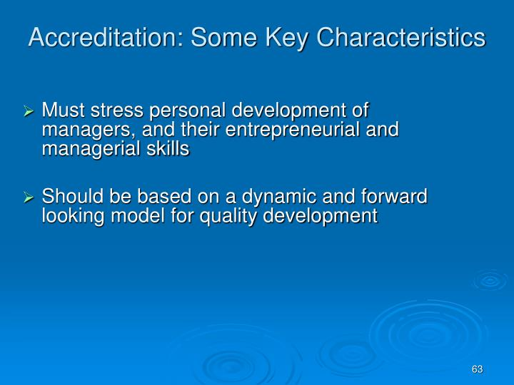 Accreditation: Some Key Characteristics
