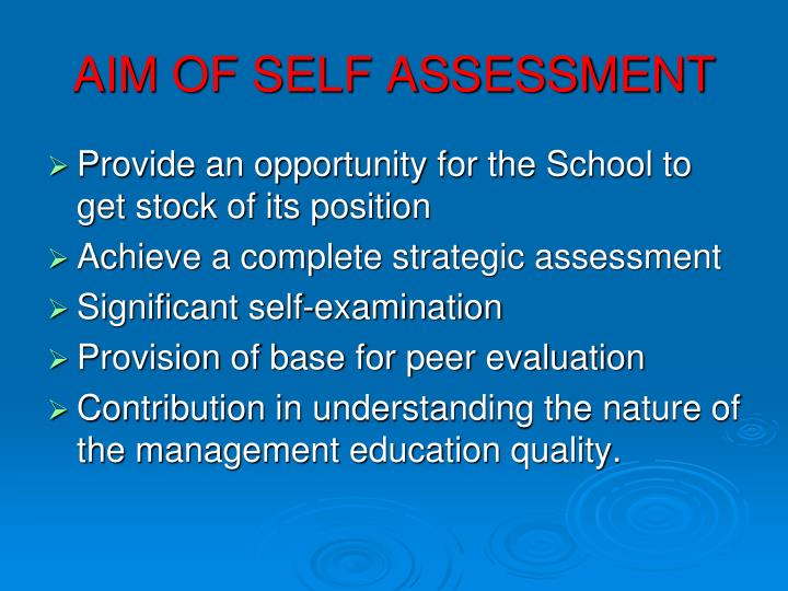 AIM OF SELF ASSESSMENT