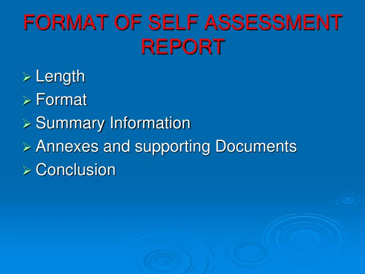 FORMAT OF SELF ASSESSMENT REPORT